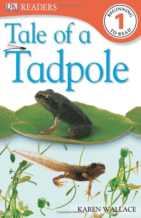 DK Readers: Tale of a Tadpole