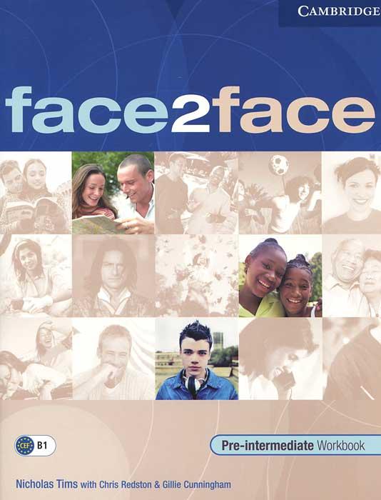 Face2Face: Pre-intermediate Workbook