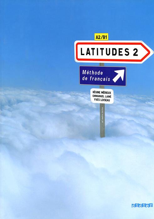 Latitudes 2 (+ CD-ROM)