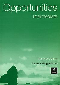 Opportunities Intermediate: Teacher's Book