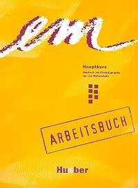 em Hauptkurs. Arbeitsbuch. Deutsch als Fremdsprache fur die Mittelstufe