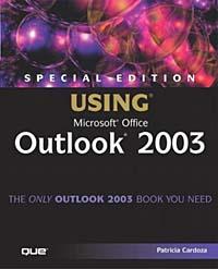 Купить Special Edition Using Microsoft Office Outlook 2003, Patricia Cardoza