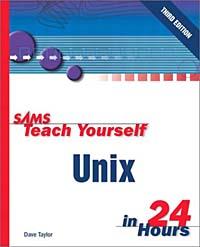 Sams Teach Yourself UNIX in 24 Hours (3rd Edition)
