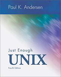 Just Enough UNIX ( 0072463775 )