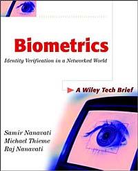 Biometrics: Identity Verification in a Networked World ( 0471099457 )