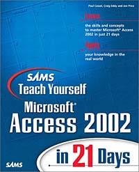 Sams Teach Yourself Microsoft Access 2002 in 21 Days