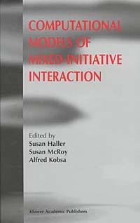 Computational Models of Mixed-Initiative Interaction