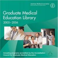 Graduate Medical Education Library 2005/06 (Graduate Medical Education Library)