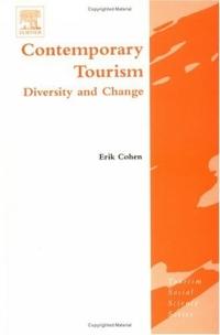 Contemporary Tourism : Diversity and Change (Tourism Social Science Series)