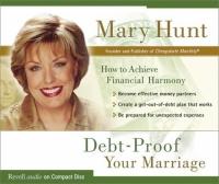 Debt-Proof Your Marriage (Debt-Proof Living (Audio))