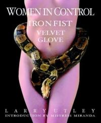 Women in Control: Iron Fist; Velvet Glove