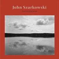 John Szarkowski : Photographs