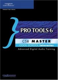 Pro Tools 6 CSi Master (Csi Master)
