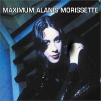 Maximum Alanis Morissette: The Unauthorised Biography of Alanis Morissette : The Full Story With Interviews + Free Mini-Poster (Maximum)