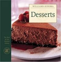 Desserts (Best of Williams-Sonoma Kitchen Library)