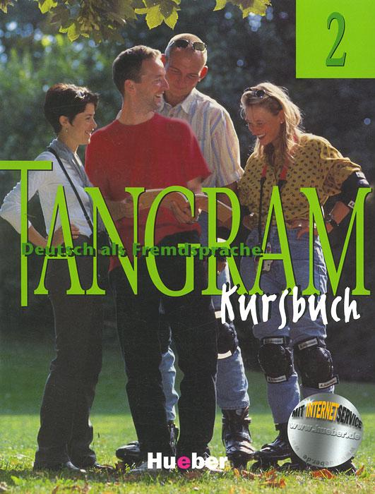 Tangram 2: Deutsch Als Fremdsprache:Kursbuch ( 3-19-011584-8 )
