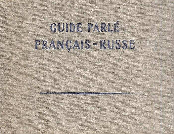 Guide parle francais-russe