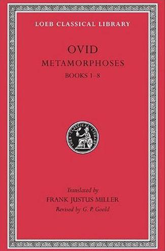Ovid III: Metamorphoses, Books I-VIII