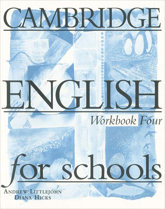Cambridge English for Schools: Workbook Four
