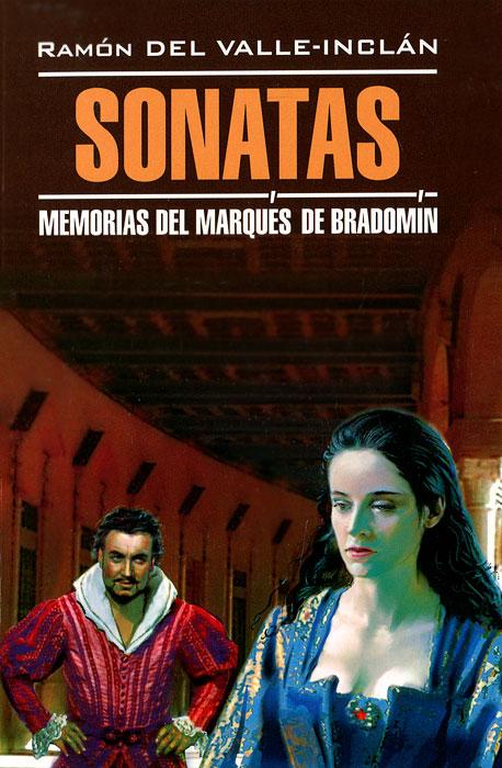 Sonatas: Memorias del Marques de Bradomin / Сонаты