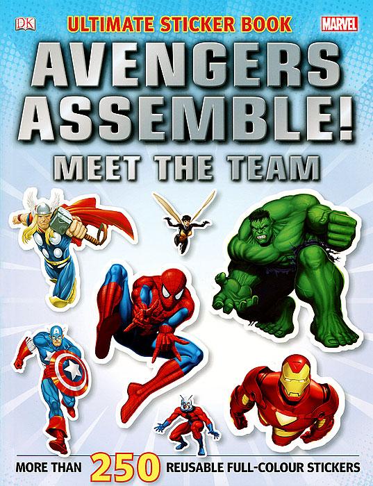 Marvel Avengers Assemble! Meet the Team