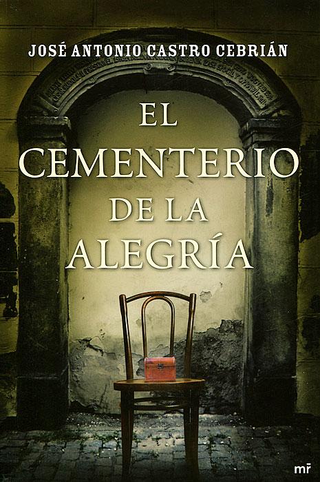 El Cementerio De La Alegria
