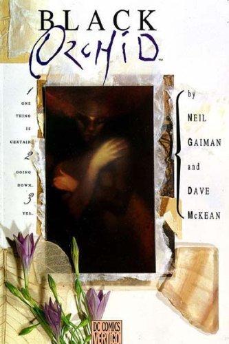 Black Orchid. Neil Gaiman, Dave McKean