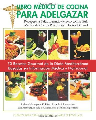 Libro Medico de Cocina para Adelgazar (Spanish Edition), Dr. Jaime Durand