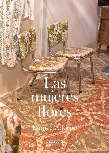 Eunice Adorno: Las Mujeres Flores