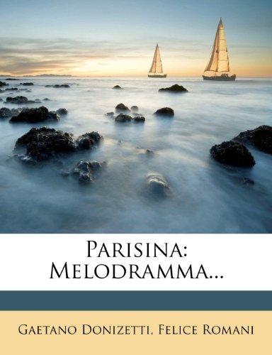 Parisina: Melodramma...