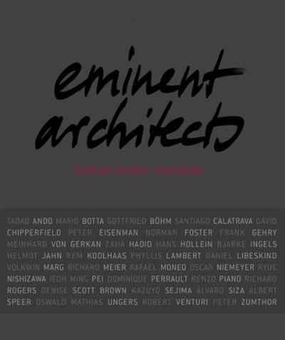 Eminent Architects: Seen by Ingrid von Kruse