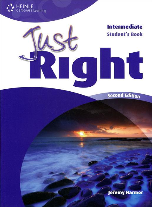 Just Right Intermediate: Student's Book