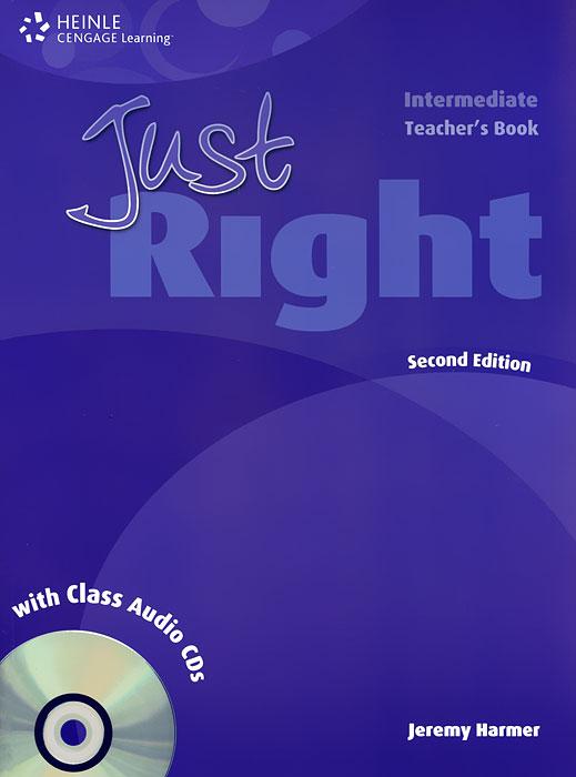 Just Right: Teacher's Book: Intermediate (+ 2 CD)