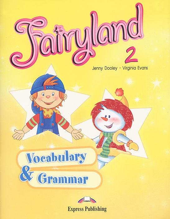 Fairyland 2. Vocabulary & Grammar