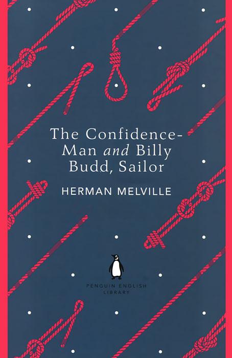 Confidence-Man and Billy Budd, Sailor