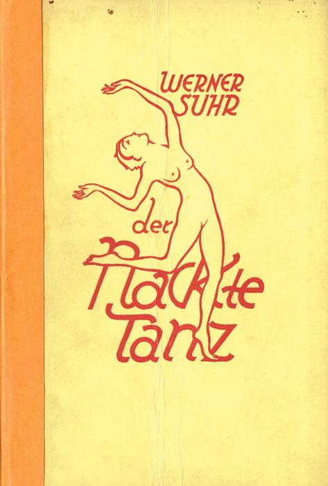 Обнаженный танец / Der Nackte Tanz