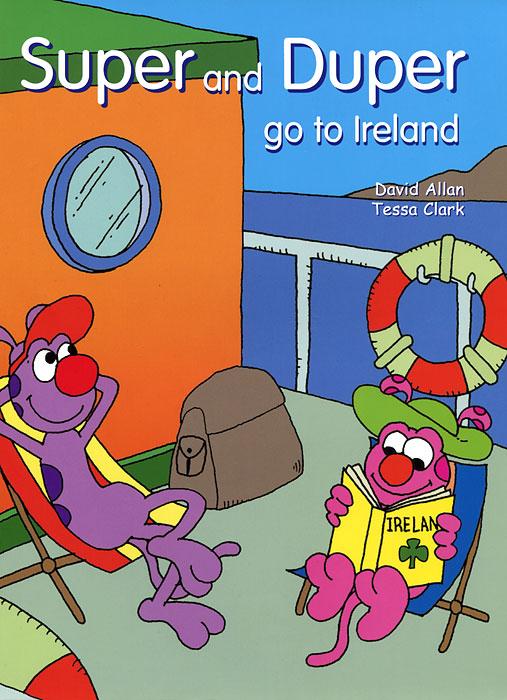 Super and Duper Go to Ireland
