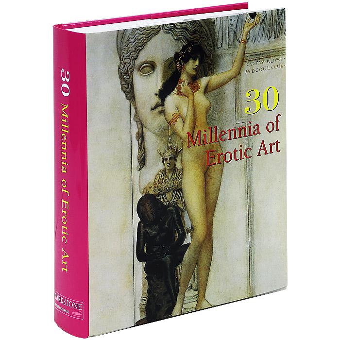 30 Millennia of Erotic Art ( 978-1-84484-832-4 )