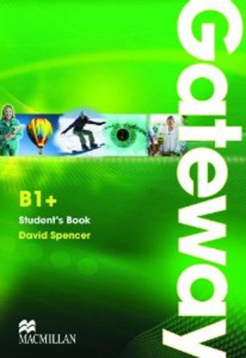 Gateway B1+: Student's Book