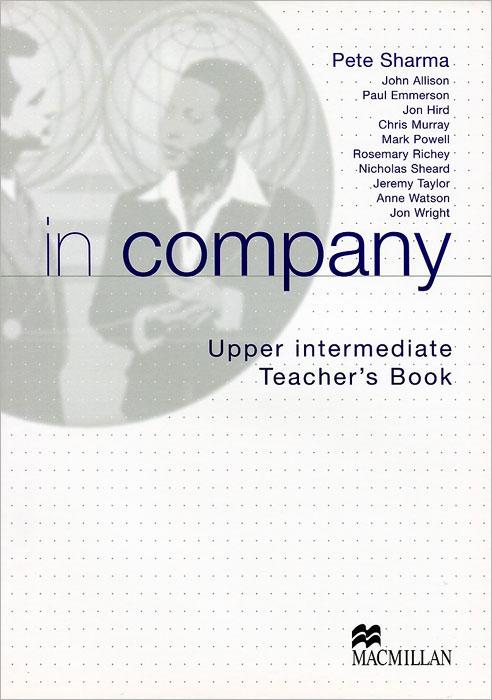 In Company Upper Intermediate: Teacher's Book