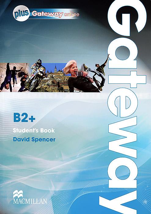 Gateway B2+: Student's Book + Gateway Online