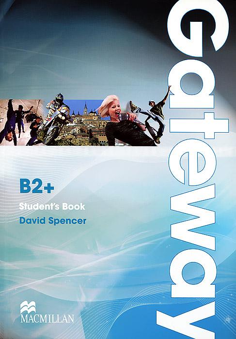 Gateway B2+: Student's Book