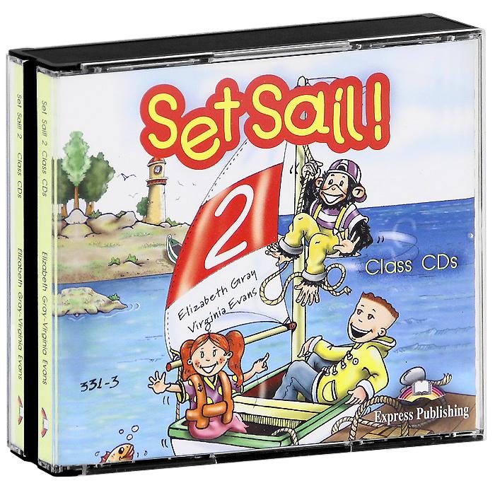Set Sail! 2: Class Audio CDs (аудиокнига на 3 CD)