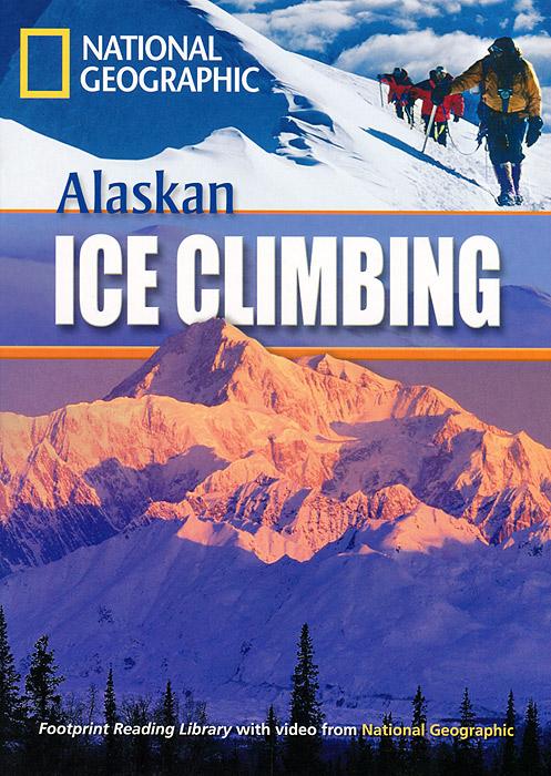 Alaskan Ice Climbing