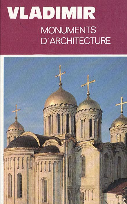 Vladimir. Monuments D'Architecture