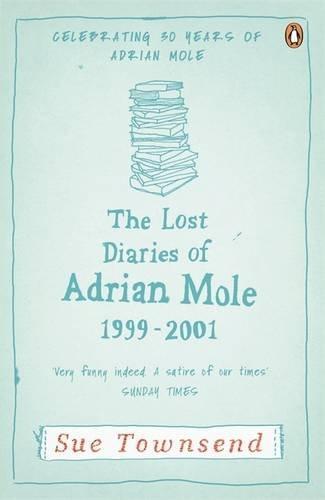 The Lost Diaries of Adrian Mole, 1999-2001 (Adrian Mole 7)