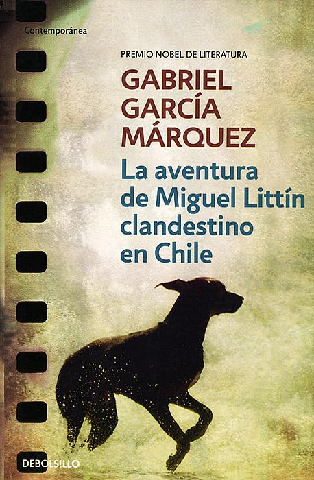 La Aventura De Miguel Littin ( 978-84-9759-240-6 )