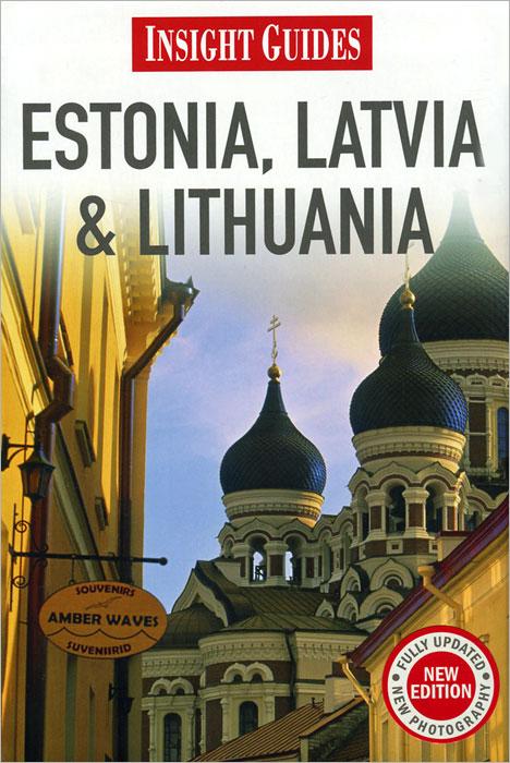 Insight Guides: Estonia, Latvia and Lithuania