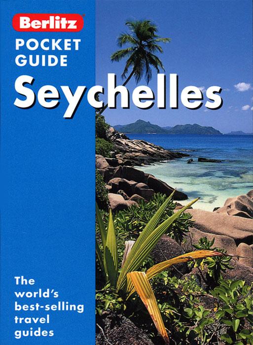 Seychelles: Berlitz Pocket Guide. Adrian Skerrett
