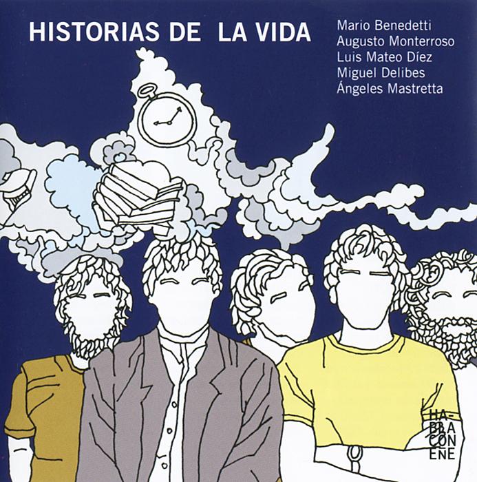 Historias de la vida (аудиокнига CD)